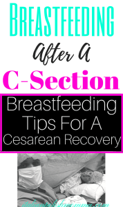 Breastfeeding tips after c-sections!
