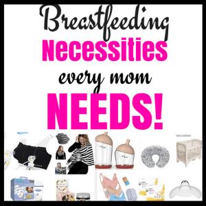 breastfeeding necessities