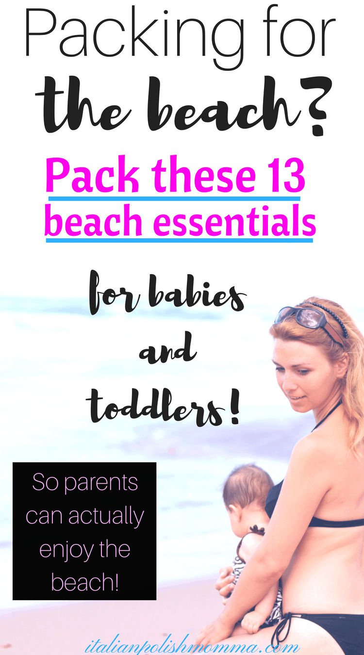 Beach essentials for babies and toddlers