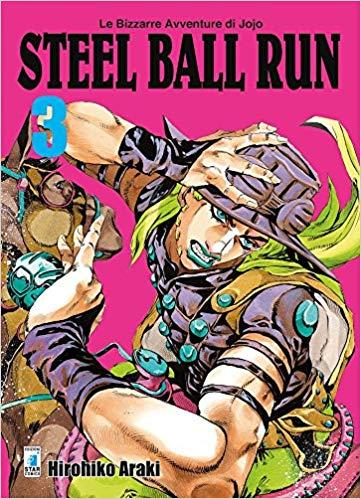 Steel ball run. Le bizzarre avventure di Jojo: 3 (Italiano) Copertina flessibile – 6 giu 2018