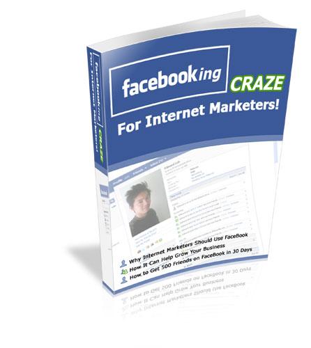 Facebooking Craze for Internet Marketers! 💡 Strategies for Facebook 💵 Ebook