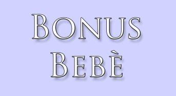 Rosolini. Bonus figlio 2014, possibilità di presentare la richiesta per la concessione  del Bonus di €. 1.000