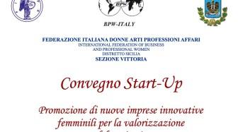 """Vittoria. Convegno Start-Up """"Imprenditoria femminile per la valorizzazione del territorio"""", 30 maggio 2015, ore 18, sala del Chiostro delle Grazie."""