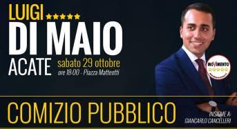 Acate. Sabato 29 ottobre comizio di Luigi Di Maio in Piazza Matteotti.