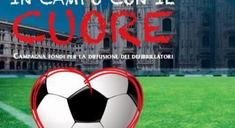Milano. In campo con il cuore: Il comune sostiene la campagna #salvareunavitasipuo' 2017 per la cardioprotezione