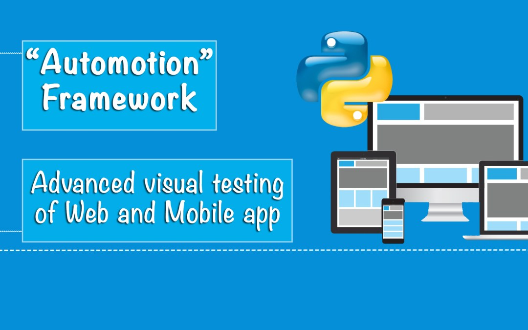 Advanced visual testing of Web and Mobile applications with Python
