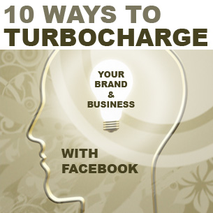 Turbocharge your Brand With Facebook