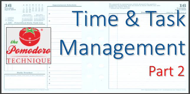 Time and Task Management – Part 2