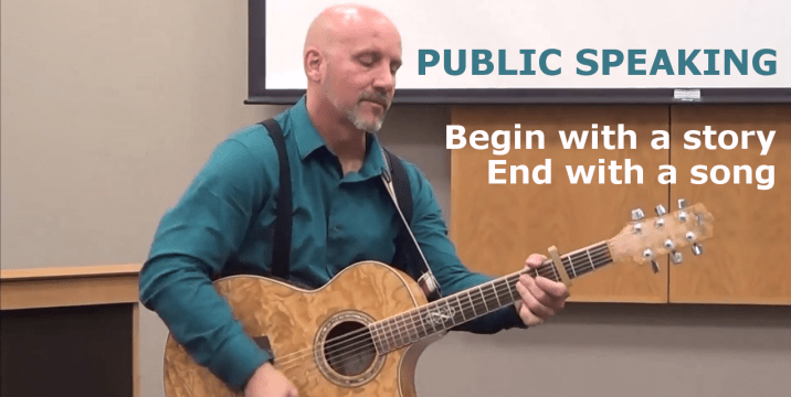 Public Speaking Advice – begin with a story & end with a song
