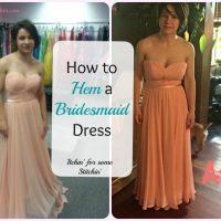 How to Hem a Bridesmaid Dress