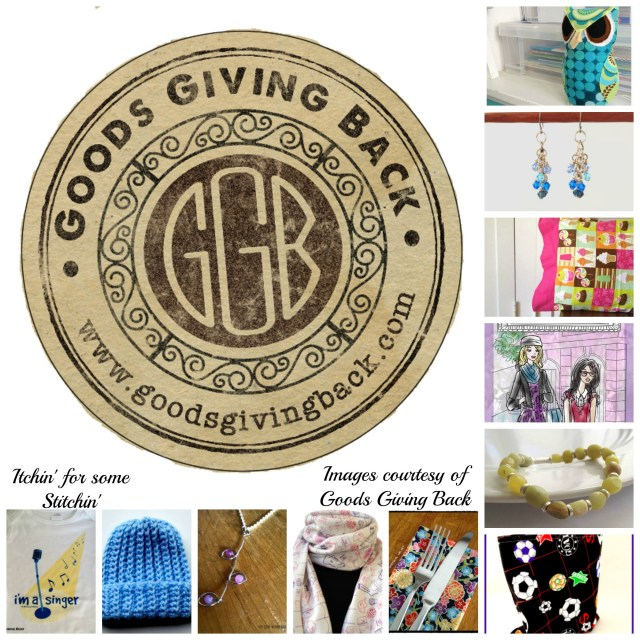 Craft for a Cause:  Goods Giving Back
