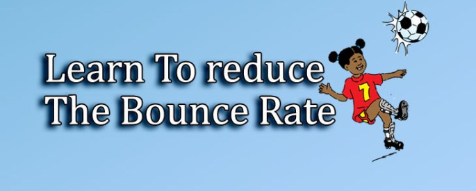 learn to Reduce bounce rate