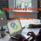 Make Money Online Without Investment Stop Paying Anthing to Spam Websites