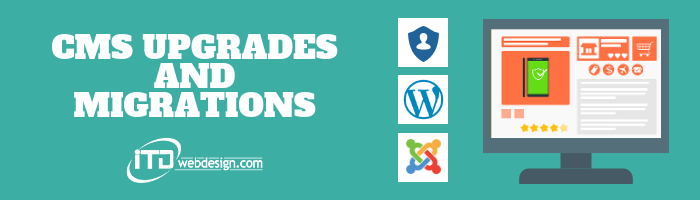 cms upgrades and migrations