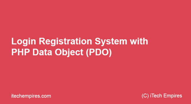 Login Registration System with PHP Data Object (PDO)