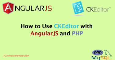 How to Use CKEditor with AngularJS and PHP