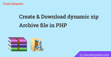 How to create dynamic zip Archive file in PHP