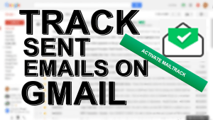 How to Track Sent Mails Status in Gmail Using Google Chrome