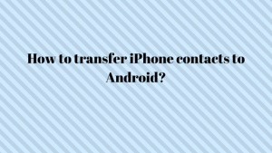 transfer iPhone contacts