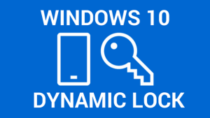 How to Perform Dynamic Lock In Windows 10 Using Smartphone Bluetooth?