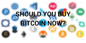 Should You Buy BitCoin Now in 2018? Tips To Buy Bitcoin & Altcoins