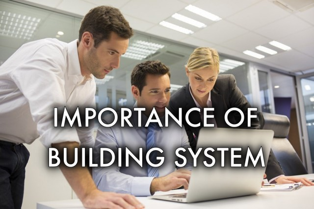 importance of building system