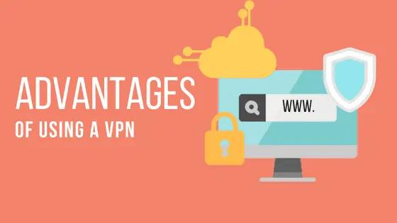Advantage of using VPN