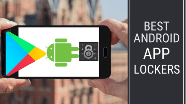 8 Best Android App Lockers For Ultimate Privacy & Security