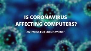 ANTIVIRUS FOR CORONAVIRUS