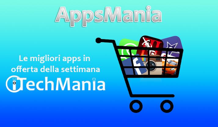 AppsMania: Le migliori app in offerta della settimana 26/02/17
