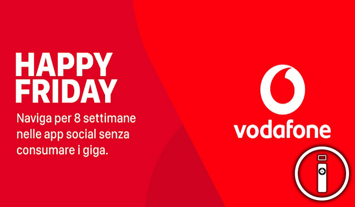 Vodafone regala Internet illimitato per chat e social con Happy Friday