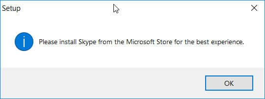 Please install Skype from the Microsoft Store for the best experience