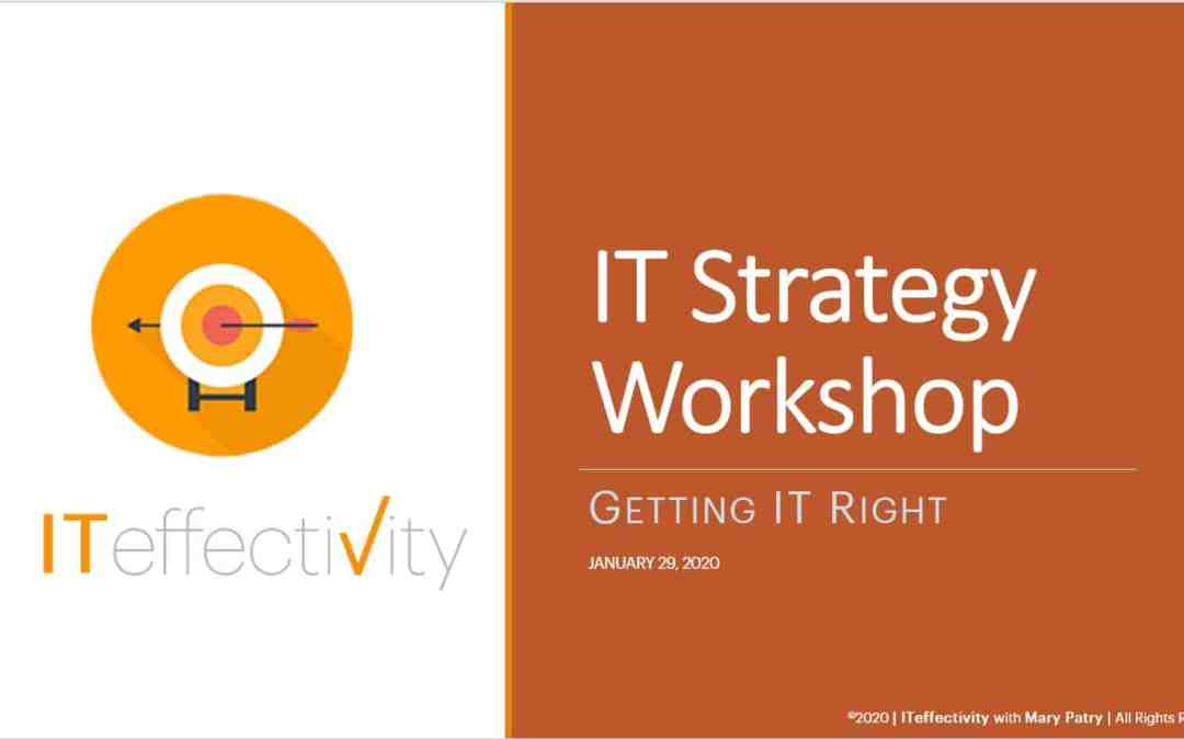 You are invited! Learn the Three Phases to IT Strategy Development January 29, 2020