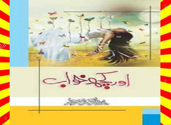 Aur Kuch Khawab Complete Urdu Novel Download
