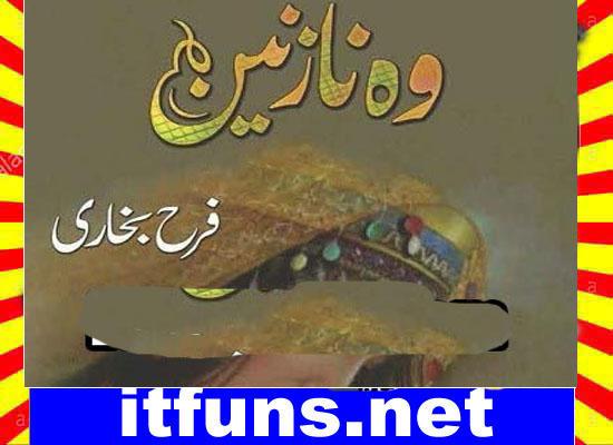 Woh Nazneen Urdu Novel  By Farah Bukhari Episode 9
