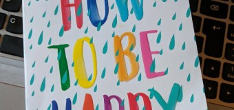 How To Be Happy by Eva Woods – Happy Publication Day! Paperback out 8th March