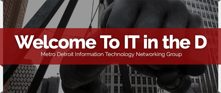 IT in the D  IT in the D Show  Networking Events  Blog Entries