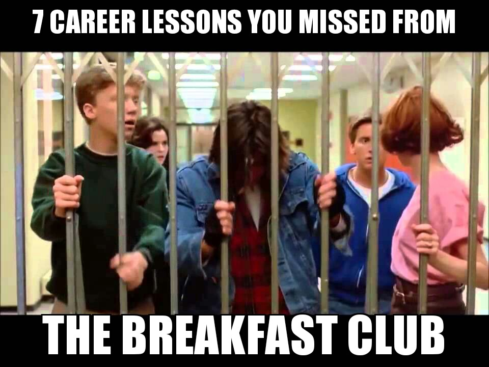 7bfast?fit=960%2C720 7 career lessons you missed from the breakfast club it in the d,Breakfast Club Memes