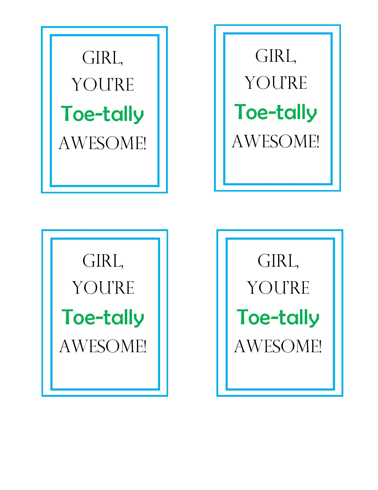 Youre Toe Tally Awesome Valentine It Is A Keeper