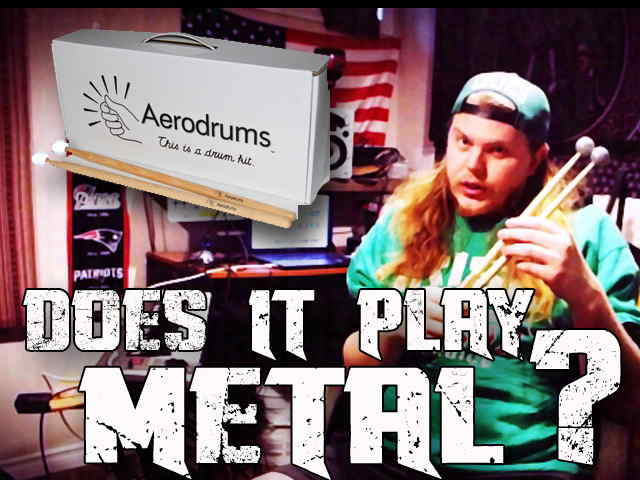 Aerodrums: Does It Play Metal?