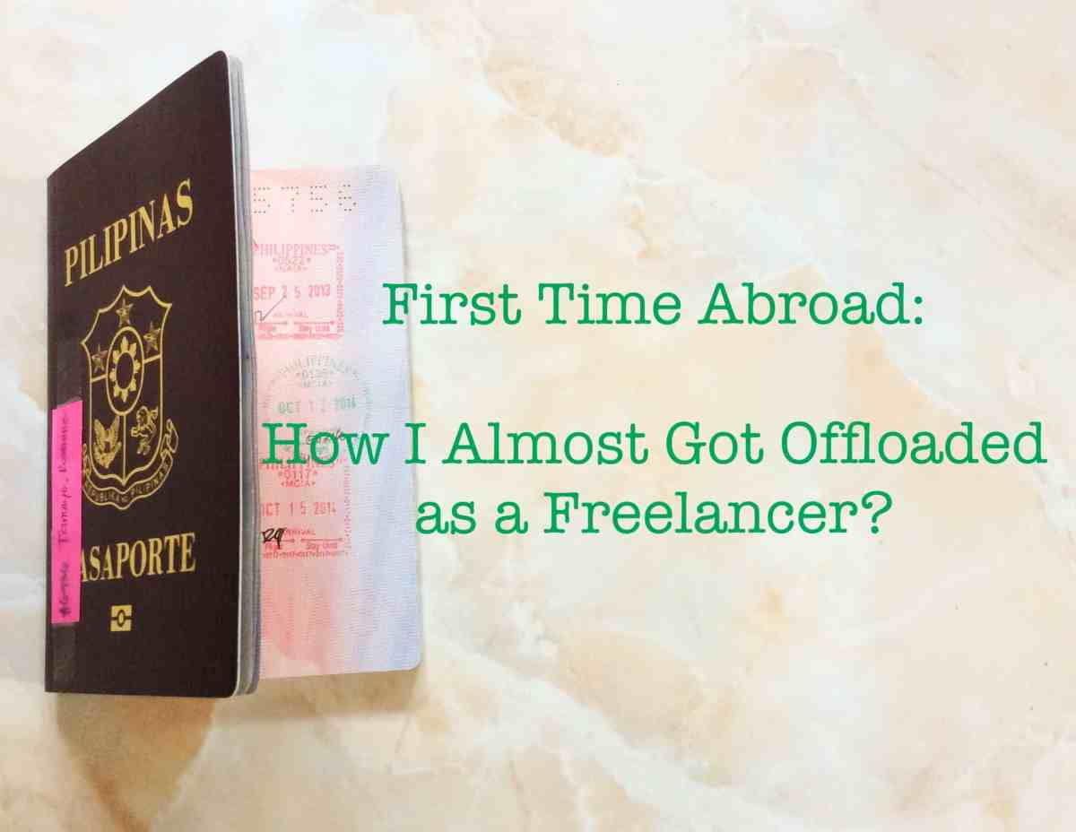 First Time Abroad: How I Almost Got Offloaded as a Freelancer?