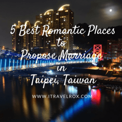 5 Best Romantic Places to Propose Marriage in Taipei, Taiwan