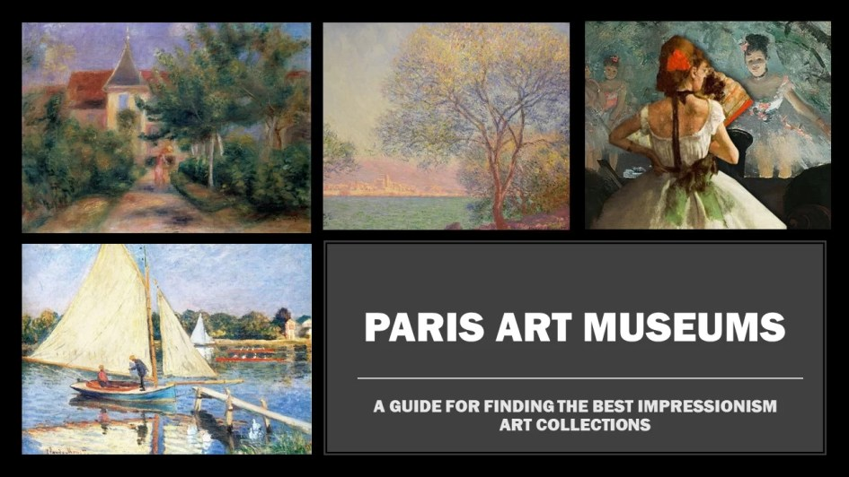 A guide to Paris Art Museums