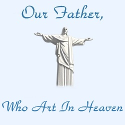 our father who art in heaven | lord's prayer