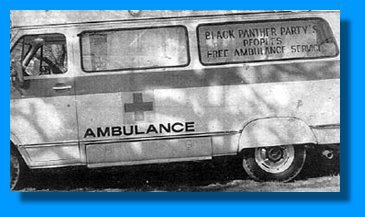 1. Oakland Community school staff - 2. BPP Ambulance 1975 / NC