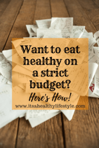 Want to eat healthy but on a strict budget. This article will show you how you can do it!