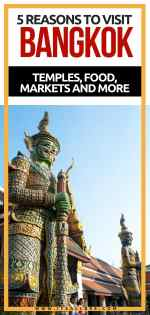 5 Reasons To Visit Bangkok And Why We Fell In Love With The Thai City - Bangkok Travel Guide and Bangkok Markets