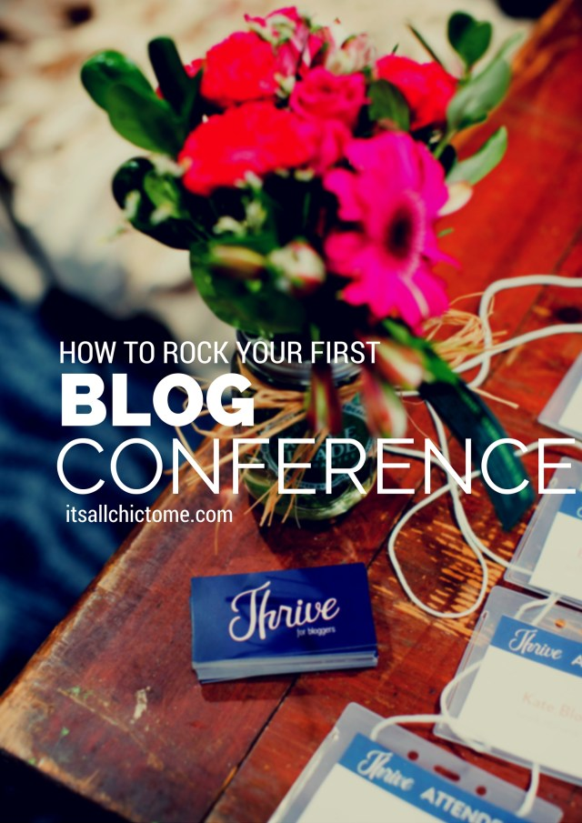 How to Rock Your First Blog Conference | Blog Conference Tips | Blog Conference 101 | It's All Chic To Me