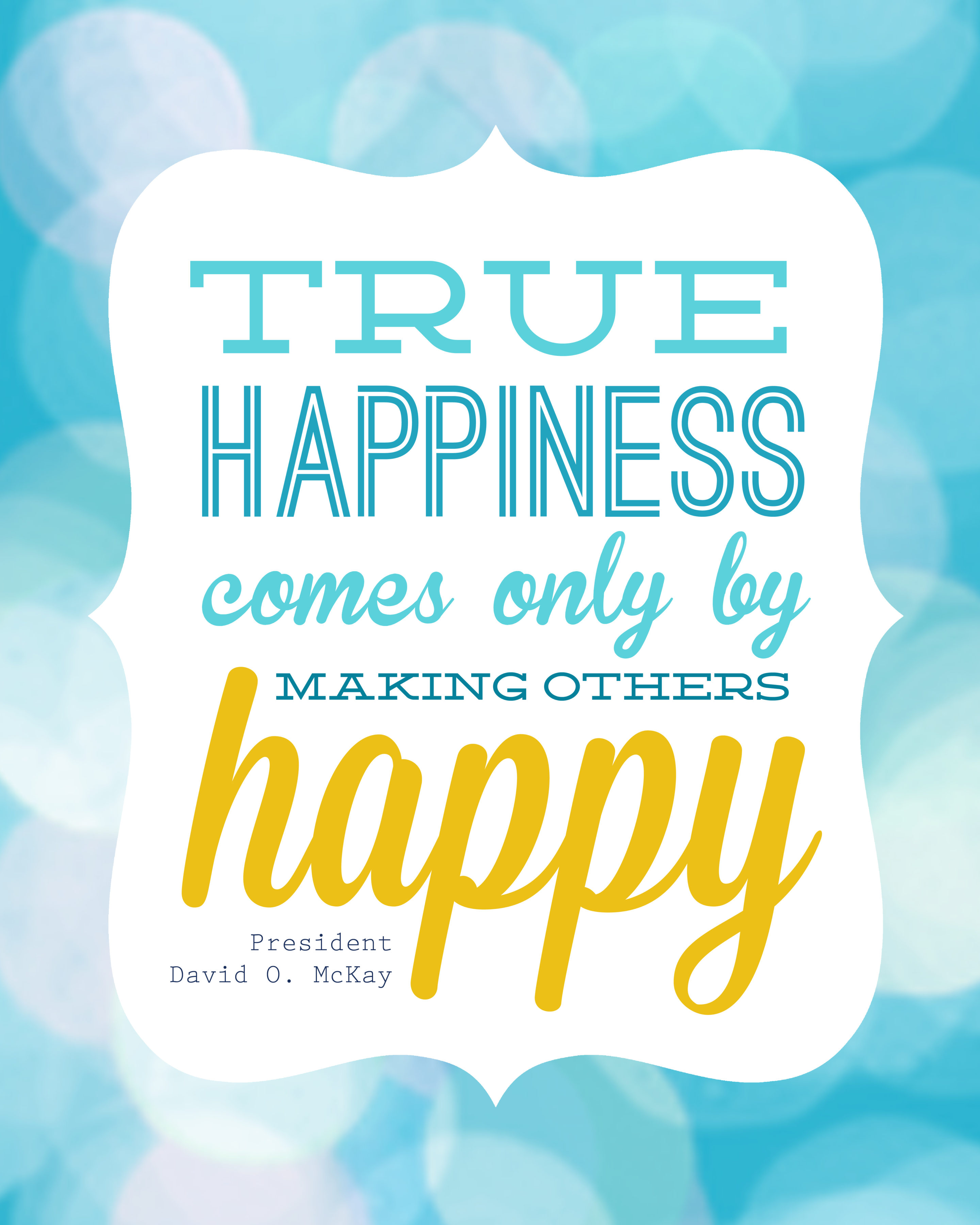 True Happiness Free Lds Quote Printable
