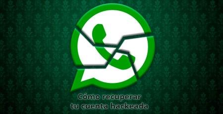 Recuperar tu Whatsapp Hackeado